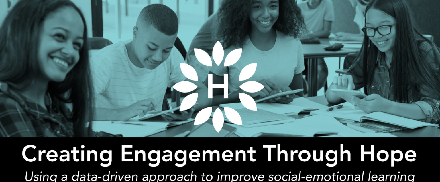 Creating Engagement Through Hope